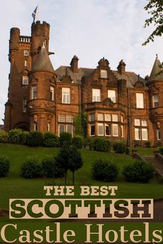 Best Castle Hotels in Scotland