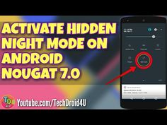 Activate Hidden Night Mode on Android Nougat 7.0! #android #apps #nougat #androidN #AndroidNougat #androidhidden #tips&tricks #tricks #android7 #nightmode #video #TechDroid4U