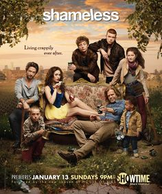 My latest TV addiction----Shameless. Just need to get caught up