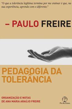 Livro Pedagogia da Tolerância - Paulo Freire - ISBN 9788577532667