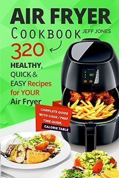 [Cookbooks & Food & Wine][Free] Air Fryer Cookbook – 320 Healthy, Quick and Easy Recipes for Your Air Fryer. Easy Cooking, Healthy Cooking, Cooking Recipes, Healthy Recipes, Easy Recipes, Lunch Recipes, Cooking Light, Healthy Meals, Cooking Corn