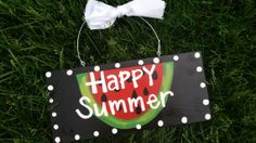 Watermelon summer welcome sign  ready to by whatsyoursigndesigns, $15.99