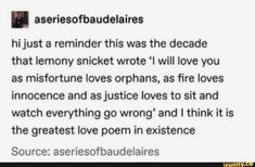 Series of unfortunate events was always too real 😆 Poem Quotes, True Quotes, Words Quotes, Sayings, Movie Quotes, Pretty Words, Beautiful Words, R M Drake, Jandy Nelson