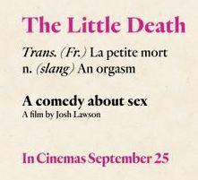 #TheLittleDeath  Released in Australia on 25th September