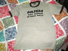 Rayon Golfers Have Dimples On Their Balls shirt large 80s vintage tri blend #JERZEES #GraphicTee