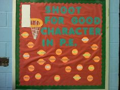 Shoot for Good Character in P.E. Image