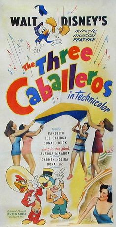We're Three Caballeros, three gay caballeros, they say we are birds of a featheeeerrrrrr