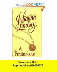 A Pirates Love (9780380400485) Johanna Lindsey , ISBN-10: 0380400480  , ISBN-13: 978-0380400485 ,  , tutorials , pdf , ebook , torrent , downloads , rapidshare , filesonic , hotfile , megaupload , fileserve