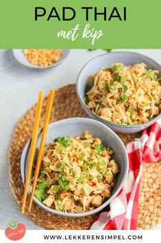 Pad thai met kip | In 20 min. op tafel! - Lekker en Simpel