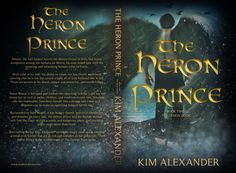 The Heron Prince Launch Week! Heron, Acceptance, Awakening, My Books, Believe, Prince, My Love, Cover, Face