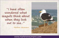 Marlene Neumann - Master Fine Art Photographer  www.marleneneumann.com  neumann@worldonline.co.za Neumann, Out To Sea, Quotations, Insight, Inspirational Quotes, Words, Movie Posters, Photography, Inspiring Words