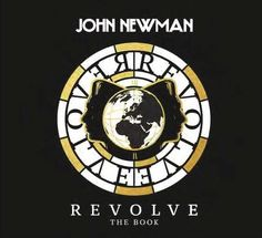 John Newman's first solo album went straight to No.1. His first single sold over 3 million copies worldwide. It achieved a No.1 spot on iTunes in 33 countries and has gone platinum in ten countries.  Now John Newman releases his first book to tie in with his second album, REVOLVE.