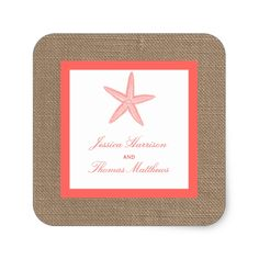 The Coral Starfish Burlap Beach Wedding Collection Square Sticker
