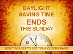 Daylight Savings Ends on Sunday quotes quote fall back clock change daylight savings time Turn Clocks Back, Clocks Fall Back, Clock Spring, Daylight Savings Fall Back, Daylight Saving Time Ends, Daylight Ends, Fall Back Time Change, Spring Forward Fall Back, Humor
