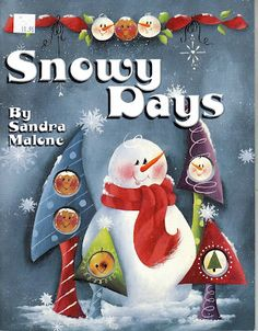 Album Archive - Snowy Days by Sandra Malone Christmas Ornaments To Make, Christmas Books, Christmas Crafts, Winter Painting, Painting On Wood, Tole Painting Patterns, Acrylic Painting For Beginners, Country Paintings, Painted Books