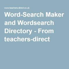 Word-Search Maker and Wordsearch Directory - From teachers-direct