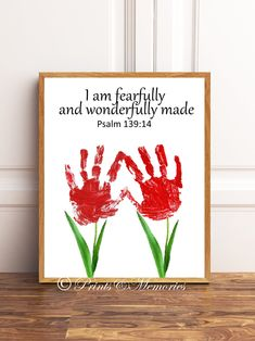 I am fearfully and wonderfully made, Psalm Flower Handprints, Diy Handprints, Bible verse ha Kids Crafts, Mothers Day Crafts For Kids, Fathers Day Crafts, Bible For Kids, Art For Kids, Craft Projects, Sunday School Crafts For Kids, Craft Ideas, Infant Art Projects