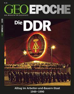 Alltag im Arbeiter-und-Bauern-Staat: 1949-1990