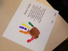 Handprint turkey : this has a cute poem to go with it.
