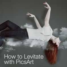 Learn How to Use PicsArt to Create a Levitation Image