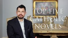Top 5 Catholic Novels (Other than the Lord of the Rings)