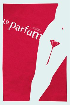 Perfume: The Story of a Murderer (2006) ~ Minimal Movie Poster by Lionel Rousseau