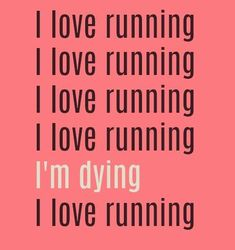 I love running. I love running. I love running. I love running. I'm dying. Xc Running, Running Humor, Running Workouts, Running Tips, Running Plans, Running Style, Running Training, Track Quotes, Sport Quotes