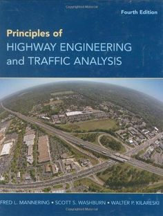 Traffic engineering 4th edition roger p roess elena s principles of highway engineering and traffic analysis fandeluxe Image collections