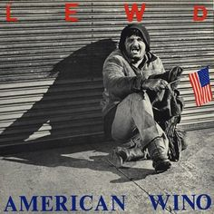 The Lewd - American Wino LP ~(one of the most overlooked & underrated Punk Rock LP's)~