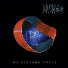 Mithras - On Strange Loops - 2016