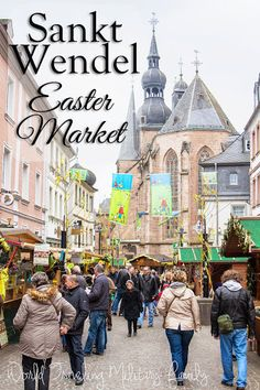 Sankt Wendel Easter Market - 2015 - World Traveling Military Family