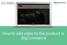 How to add video to the product in #BigCommerce #ecommerece