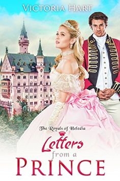 Letters from a Prince: The Royals of Heledia by Victoria ... https://www.amazon.com/dp/B01MQGWJKT/ref=cm_sw_r_pi_dp_x_B3fmyb7C78VSW
