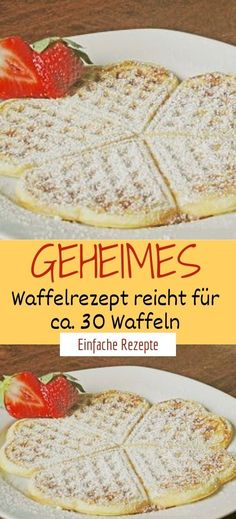 Secret waffle recipe is enough for about 30 waffles - HÄHNCHEN❤️ - Kekse Rezepte Waffle Recipes, Crepe Recipes, Baking Recipes, Snack Recipes, Dinner Recipes, Healthy Recipes, Food N, Food And Drink, Waffle Ingredients