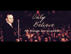 All things are possible... Only believe!