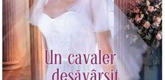 Un cavaler desăvârşit – Loretta Chase – Colecţia Iubiri de poveste iunie 2019 Lorraine, Graphic Tank, Romance, Tank Tops, Books, Women, Fashion, Romance Film, Moda