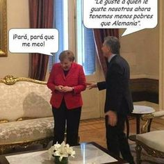 #Argentina #visita #Sra Merkel #FrauMerkel #Presidente #MauricioMacri #frase #ExMtrodeGabinete #AnibalFernandez #Pobreza #Menor #Alemania #Humorpolitico