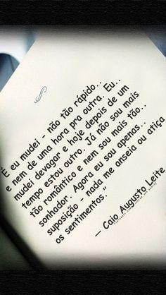 — Caio Augusto Leite.