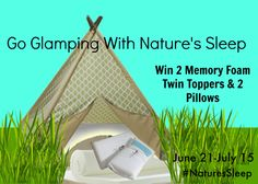 Glamping With Nature's Sleep Giveaway #NaturesSleep  #NatureSleep