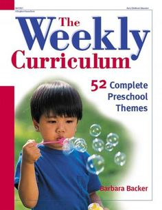 What will the children in your class do Monday morning? Take the stress out of planning with The Weekly Curriculum Book . Each of the 52 theme-based plans includes enough activities to fill an entire