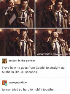 Jensen Ackles as Dean Winchester and Misha Collins as Castiel in Supernatural, and then...not. ;)