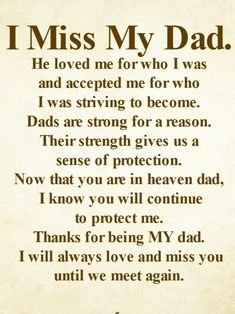 i miss you dad Dad In Heaven Quotes, Missing You Quotes For Him, Missing Dad In Heaven, Memorial Quotes For Dad, Quotes About Dads, Great Dad Quotes, Remembering Dad Quotes, In Loving Memory Quotes, Miss My Daddy