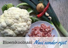 Bloemkoolnasi: Nasi gemaakt van Bloemkool! Je proeft totaal geen bloemkool meer, een koolhydraatarm recept en super gezond!