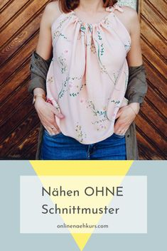 Sew a simple summer top, especially for sewing beginners - Nähen 2019 Sewing Online, Sewing Courses, Diy Kleidung, Sewing For Beginners, Learn To Sew, Piece Of Clothing, Classy Dress, Fashion Over, Sewing Hacks