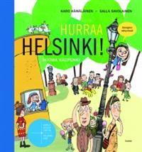 Karo Hämäläinen: Hurraa Helsinki! Ikiomakaupunki