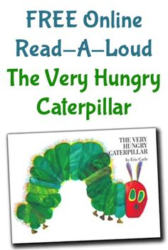 FREE Online Read-A-Loud for Kids: The Very Hungry Caterpillar! #kids #books