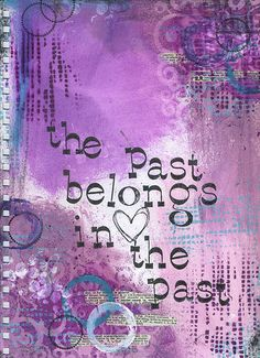 Art Journaling replace hard feelings from the past that hold you down, and heal your soul. It is screaming for you to sooth and comfort it as a small child would be comforted. {heather}