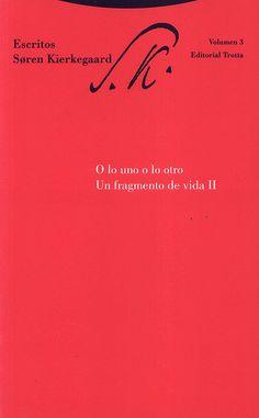 Escritos de Sören Kierkegaard. 2-1, O lo uno o lo otro : un fragmento de vida I / edición y traducción del danés de Begonya Saez Tajafuerce y Dario González