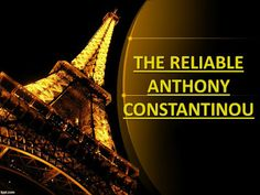 ANTHONY CONSTANTINOU: THE RELIABLE ANTHONY CONSTANTINOU