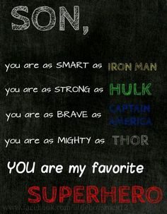 My boys: My favorite superheroes :)